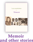 Memoir and other stories
